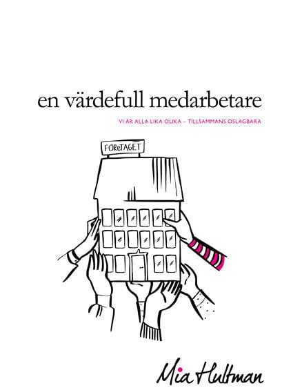 """Illustrationer i Mia Hultmans senaste bok """"En värdefull medarbetare"""""""